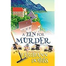A Zen For Murder (Moosamuck Island Cozy Mystery Series Book 1) (English Edition)