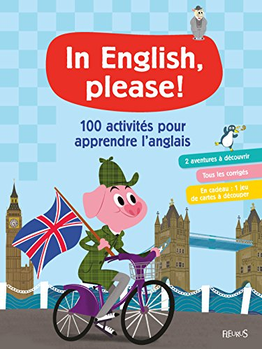 100 activités pour apprendre l'anglais par Juliette Saumande