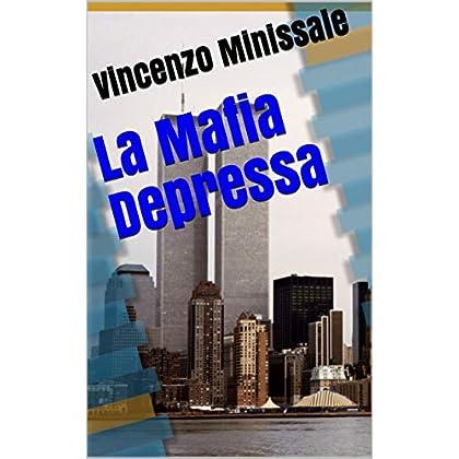 La Mafia Depressa (1)