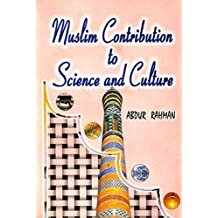 Muslim Contribution to Science and Culture