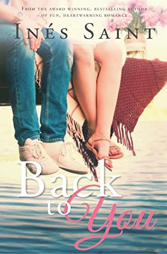 Back to You (Short & Sweet Read) (English Edition)