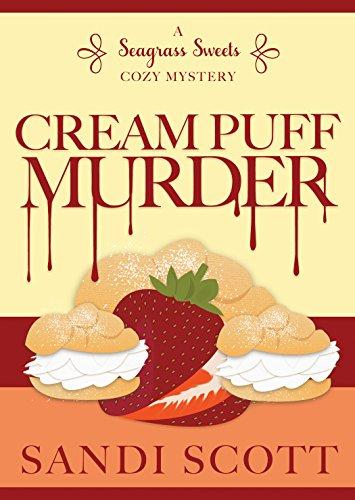 Cream Puff Murder: A Seagrass Sweets Cozy Mystery (Book 1) (English Edition) Womens Cream Puff
