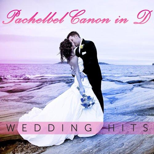 Pachelbel Canon in D - Wedding Hits