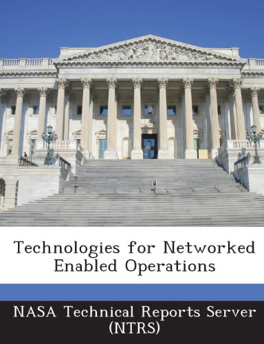 Technologies for Networked Enabled Operations