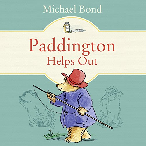 Paddington Helps Out - Michael Bond - Unabridged