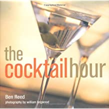 The Cocktail Hour by Ben Reed (9-Sep-2010) Hardcover
