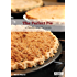 The Perfect Pie: A Handbook for Pie Lovers (English Edition)