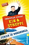 Kim und Struppi: Ferien in Nordkorea...