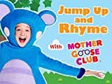 Jump Up and Rhyme with Mother Goose Club DVD