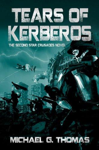 Tears of Kerberos (Star Crusades, Book 2)