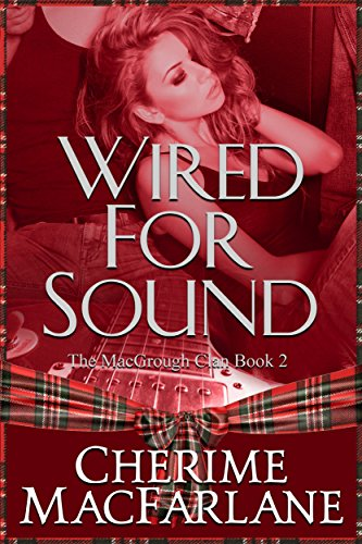 wired-for-sound-the-macgrough-clan-book-2-english-edition
