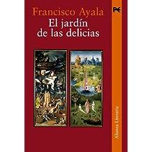 El jardín de las delicias (Alianza Literaria (Al))