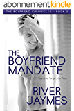 The Boyfriend Mandate (The Boyfriend Chronicles Book 2) (English Edition)