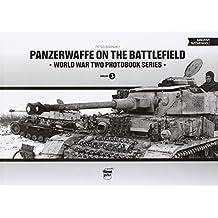 Panzerwaffe on the Battlefield (World War Two Photobook Series) by Peter Barnaky (2013-09-19)