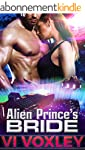 Alien Prince's Bride: Scifi Alien Rom...