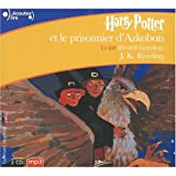 Harry Potter Et Le Prisonnier D'azkaban / Harry Potter and the Prisoner of Azkaban - French & European Pubns - 01/03/2004