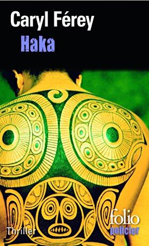 Haka (Folio Policier) par Caryl Ferey