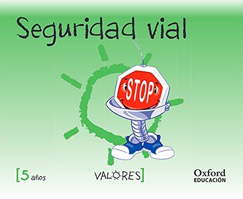Educación en valores 5 años seguridad vial (educacion en valores segunda edición)