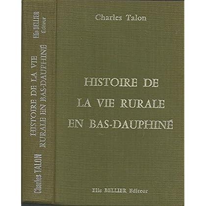 Histoire de la vie rurale en Bas-Dauphiné