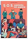 """Afficher """"SOS parents en panne"""""""
