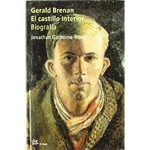 Gerald Brenan.: El castillo interior. Biografía (Personalia)