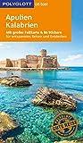 POLYGLOTT on tour Reiseführer Apulien/Kalabrien: Mit großer Faltkarte, 80 Stickern und individueller App - Stefan Maiwald, Monika Pelz
