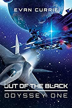 Out of the Black (Odyssey One Book 4) (English Edition) von [Currie, Evan]
