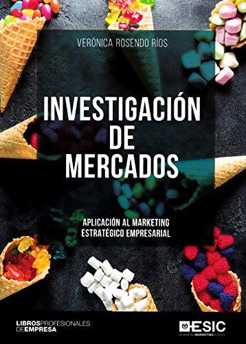 Investigación de mercados (Libros profesionales) por Verónica Rosendo Ríos