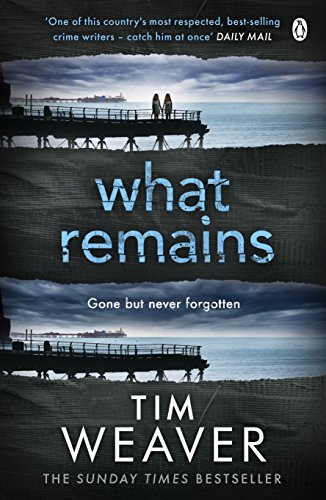 What Remains: The killer is watching . . . in this SINISTER THRILLER (David Raker Series Book 6)