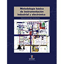 Metodología básica de instrumentación industrial y electrónica