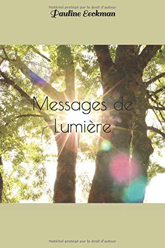 Messages de Lumière par Pauline Eeckman