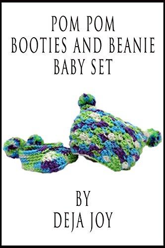 Pom Pom Beanie and Booties Baby Set (English Edition) (Pom Bootie)