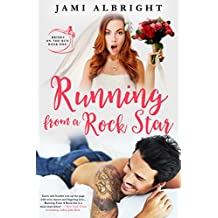 Running From A Rock Star (Brides on the Run Book 1) (English Edition)