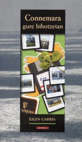 Connemara gure bihotzetan (Literatura) por Julen Gabiria Lara
