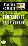 Confesiones de un Voyeur: thriller erótico (Mentes atrapadas nº 1)