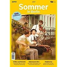 Sommer in Berlin 2017: mit über 500 Tipps & Termine
