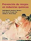 Prevención de riesgos en industrias químicas (Ciclos Formativos)
