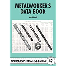 Metalworker's Data Book (Workshop Practice)
