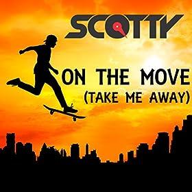 Dj Scotty - On The Move (Cj Stone Remix)