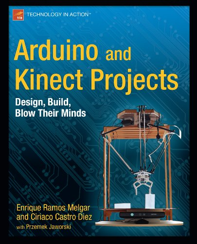 Arduino and Kinect Projects: Design, Build, Blow Their Minds (Technology in Action) (English Edition) di Enrique Ramos Melgar