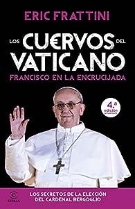 Los cuervos del Vaticano par Eric Frattini