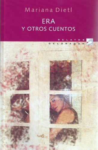 Era y otros cuentos por Mariana  Dietl