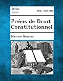 Precis de Droit Constitutionnel - Gale, Making of Modern Law - 01/08/2013