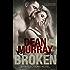 Broken: A YA Paranormal Romance Novel (Volume 1 of the Reflections Books)