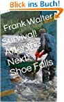 Survival! After the Next Shoe Falls (...