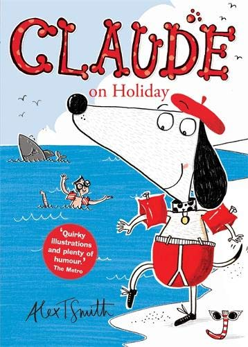 Claude On Holiday por Alex T. Smith
