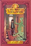 Will moogley 1: agencia de fantasma: Hotel de cinco espectros: 000 (FICCIÓN KIDS)