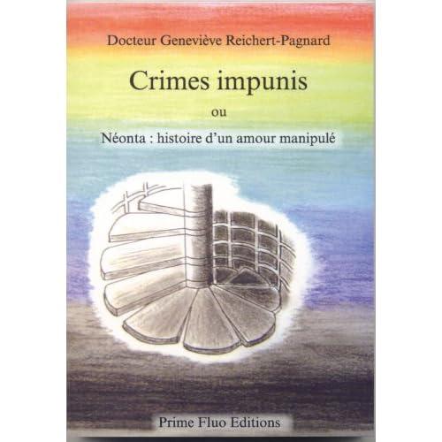 Crimes impunis ou Néonta: histoire d'un amour manipulé