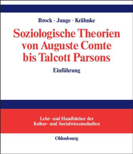 Soziologische Theorien von Auguste Comte bis Talcott Parsons: Einführung