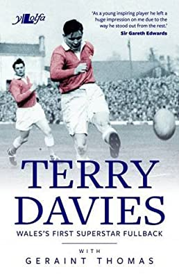 The Terry Davies Story - Wales's First Superstar Fullback from Y Lolfa Cyf